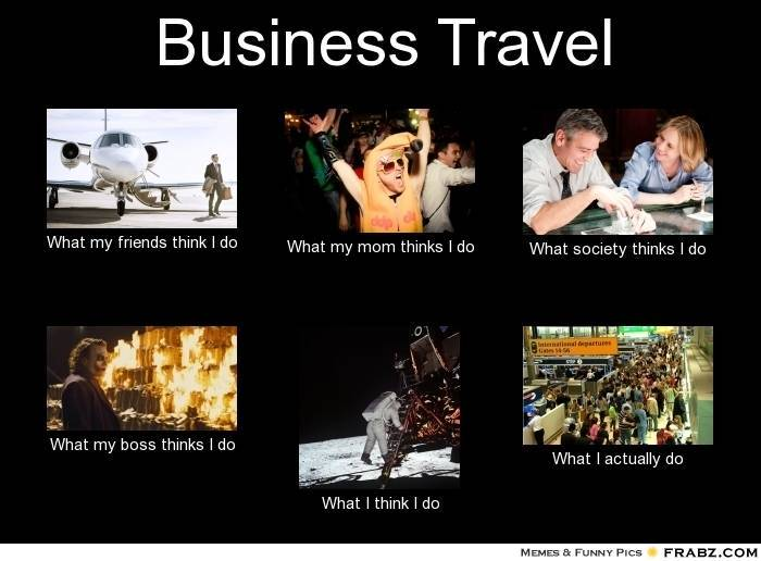 Business Travel - Oh the places we go